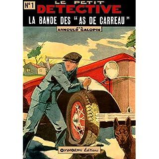 La bande des As de Carreau (Le Petit Détective t. 1) (French Edition)