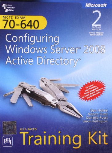 MCTS Self Paced Training Kit (Exam 70 - 640): Configuring Windows Server 2008 Active Directory