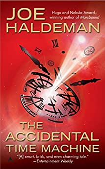 The Accidental Time Machine von [Haldeman, Joe]