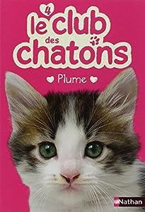 """Afficher """"Le club des chatons n° 4 Plume"""""""