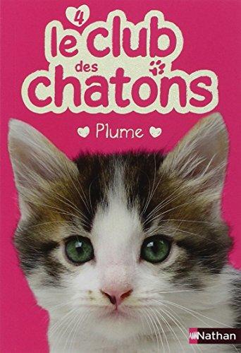 Le club des chatons (4) : Plume
