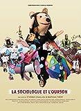 La sociologue et l'ourson / un film Etienne Chaillou et Mathias Thery | Chaillou, Etienne (Réalisateur de film)