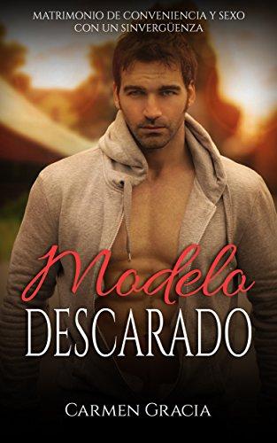 Modelo Descarado: Matrimonio de Conveniencia y Sexo con un ...