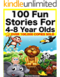 100 Fun Stories for 4-8 Year Olds (Perfect for Bedtime & Young Readers) (Yellow Series)