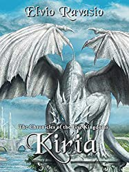 Kiria: The Chronicles of the Five Kingdoms (English Edition)
