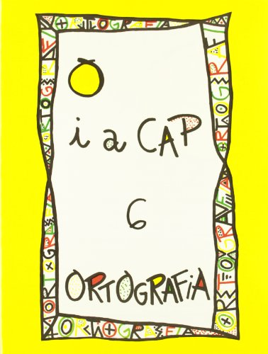 Punt I A Cap 6 - Serie Groga ( C. I. ) (Punt I A Cap - Ortografia)
