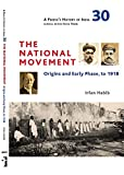 A People`s History of India 30 – The National Movement: Origins and Early Phase to 1918