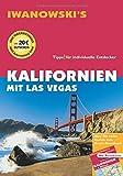 Kalifornien mit Las Vegas - Reiseführer von Iwanowski: Individualreiseführer mit Extra-Reisekarte und Karten-Download (Reisehandbuch) - Ulrich Quack