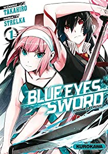Blue Eyes Sword - Hinowa ga Crush ! Edition simple Tome 1