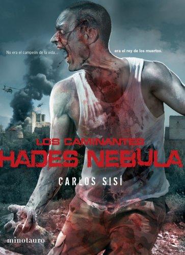 Los caminantes nº 03 Hades Nebula: No era el campeón de la vida ... era el rey de los muertos