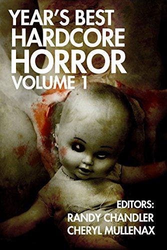 Year's Best Hardcore Horror Volume 1 (English Edition)