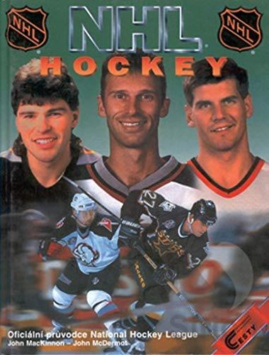 NHL HOCKEY: Oficiální průvodce National hockey league (2002)