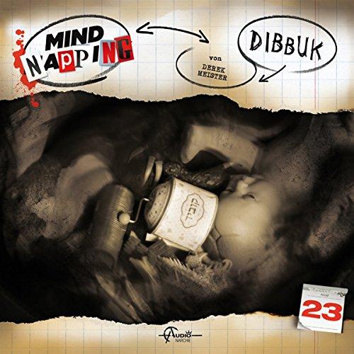 MindNapping (23) Dibbuk - Audionarchie 2016