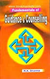 Fundamentals Of Guidance & Counselling (Teacher as a Counsellor)