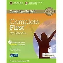 Complete First for schools. Per le Scuole superiori. Con espansione online