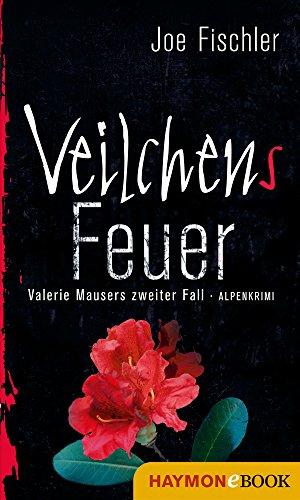 erie Mausers zweiter Fall. Alpenkrimi ()