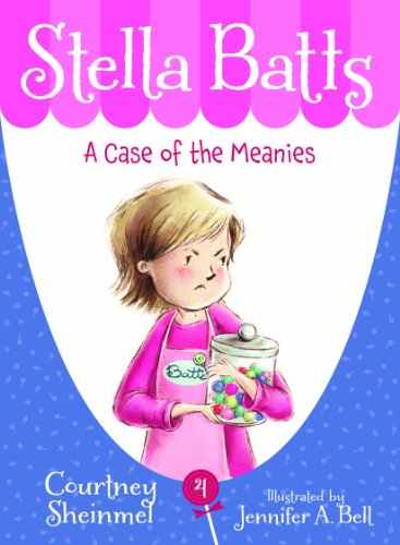 A Case of the Meanies (Stella Batts Book 4) (English Edition) (Dollar 2 Case Bill)