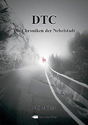 DTC - Die Chroniken der Nebelstadt -