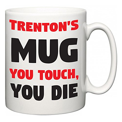 trentons-mug-you-touch-you-die-funny-novelty-slogan-mug