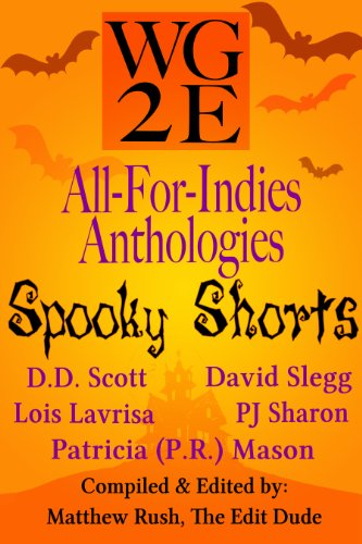 The WG2E All-For-Indies Anthologies: Spooky Shorts Edition (English Edition)