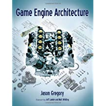 Game Engine Architecture by Jason Gregory (2009-06-15)