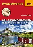 101 Skandinavien - Reiseführer von Iwanowski: Geheimtipps und Top-Ziele (Iwanowski's 101) - Gerhard Austrup