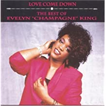 "Love Come Down: The Best of Evelyn Champagne King by Evelyn ""Champagne"" King (1993-03-23)"