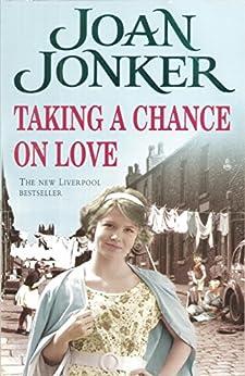 Taking a Chance on Love by [Jonker, Joan]