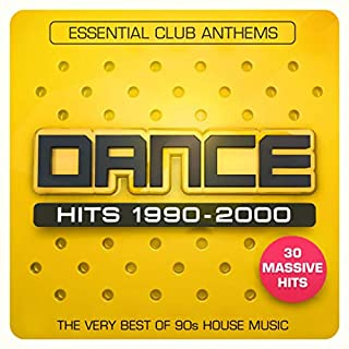 Dance Hits 1990-2000 - Essential Club Anthems - The Very Best Of 90s House Music - 30 Massive Hits