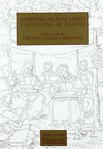 La pastora de Mançanares y desdichas de Pánfilo (Textos recuperados)