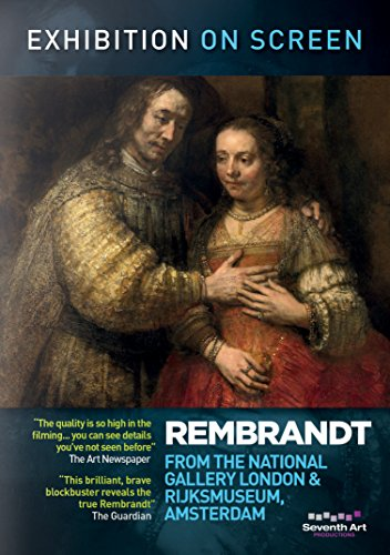 Exhibition on Screen: Rembrandt from the National Gallery and Rijksmuseum [DVD] (Film National Gallery)