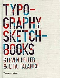 [(Typography Sketchbooks)] [By (author) Steven Heller ] published on (September, 2011)