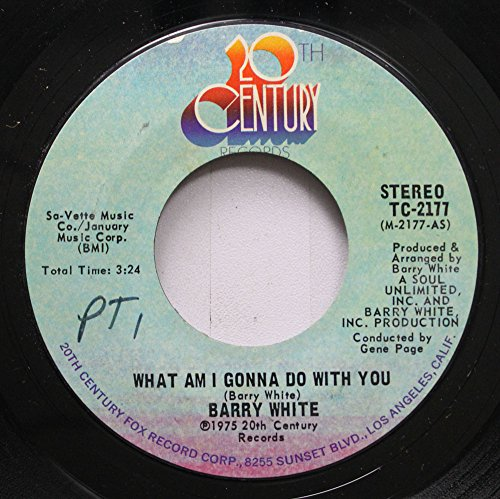 Barry White 45 RPM What Am I Gonna Do With You / What I Am I Gonna Do With You Baby