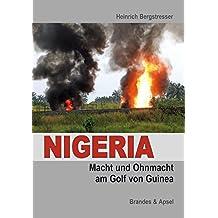 Nigeria: Macht und Ohnmacht am Golf von Guinea