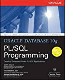 Oracle Database 10g PL/SQL Programming (Oracle Press)