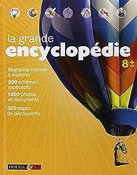 LA GRANDE ENCYCLOPEDIE 8+