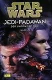Star Wars, Jedi-Padawan, Bd.6, Der ungewisse Weg