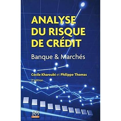 Analyse du risque de crédit: Banque et Marchés.