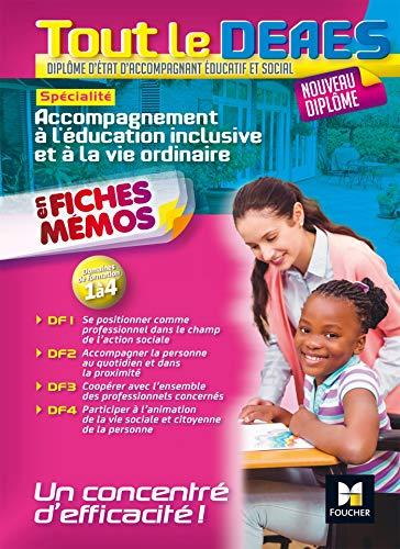 Tout le DEAES - Accompagnement à l'éducation inclusive et à la vie ordinaire