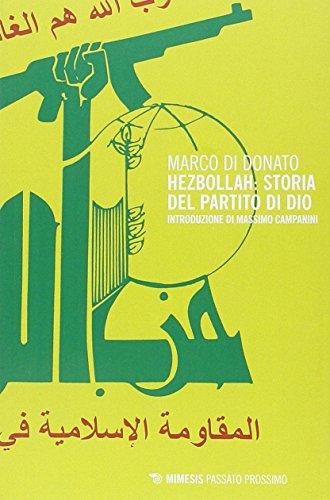 Hezbollah: storia del partito di Dio: Passato Prossimo n. 22 por Marco Di Donato