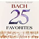 25 Bach Favorites by Johann Sebastian Bach (1996-08-08)