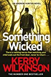 Something Wicked (Andrew Hunter Series)