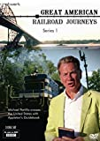 Great American Railroad Journeys: The Complete Series 1 [DVD]