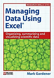 Managing Data Using Excel (Research Skills)