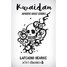 Kwaidan (Xist Classics) (English Edition)
