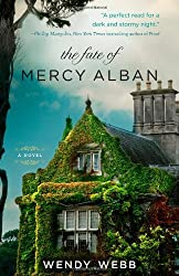The Fate of Mercy Alban by Wendy Webb (2013-02-05)