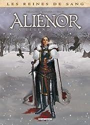 Les Reines de sang - Aliénor, la légende noire T2