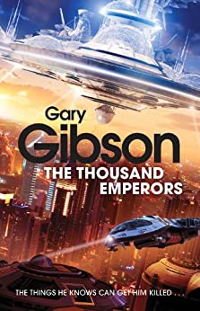 The Thousand Emperors (Final Days Book 2) by [Gibson, Gary]