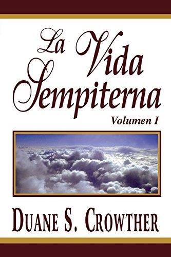 La Vida Sempiterna, Volumen I: 1