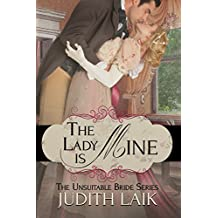 The Lady Is Mine (The Unsuitable Bride Series Book 1)